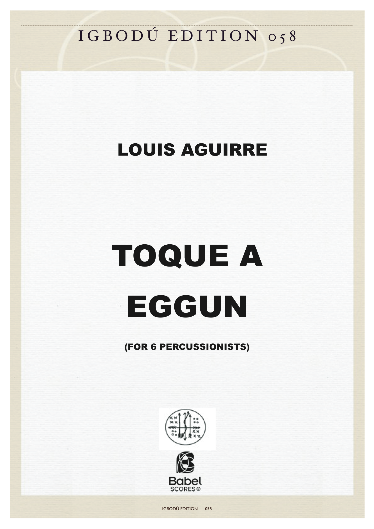 TOQUE A EGGUN LOUIS AGUIRRE