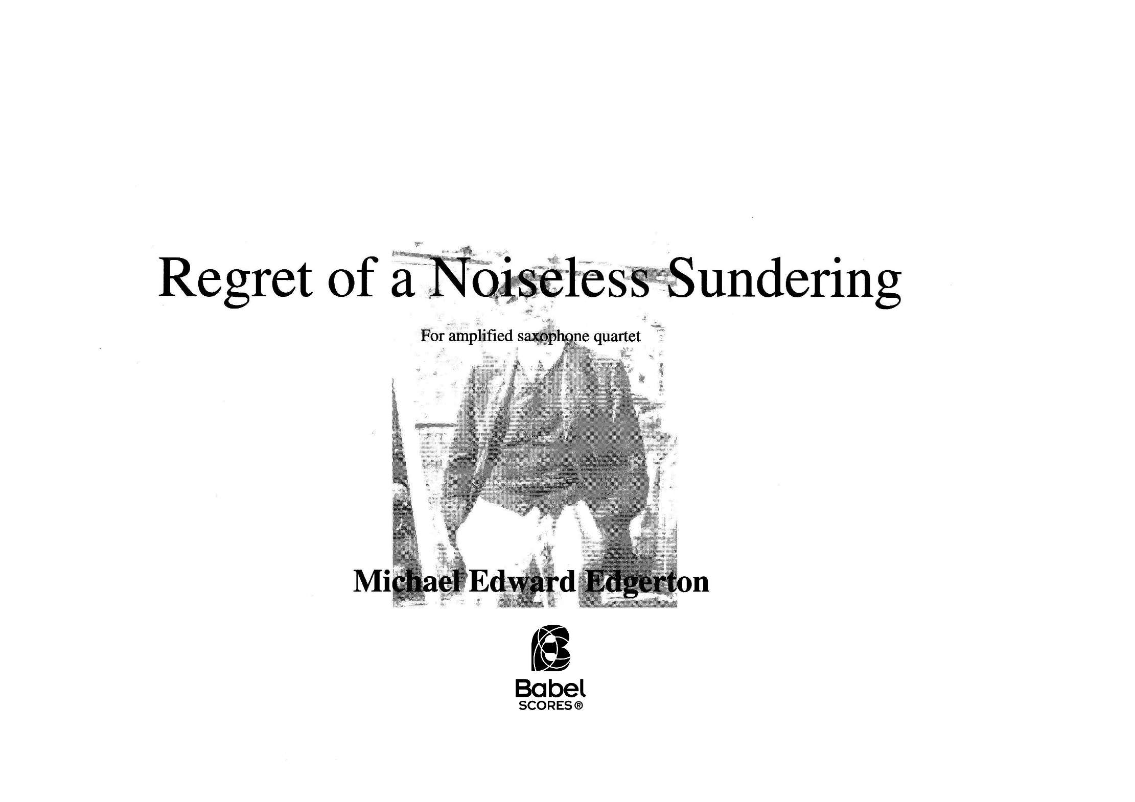 22regret of a noiseless sundering edgerton A4 z