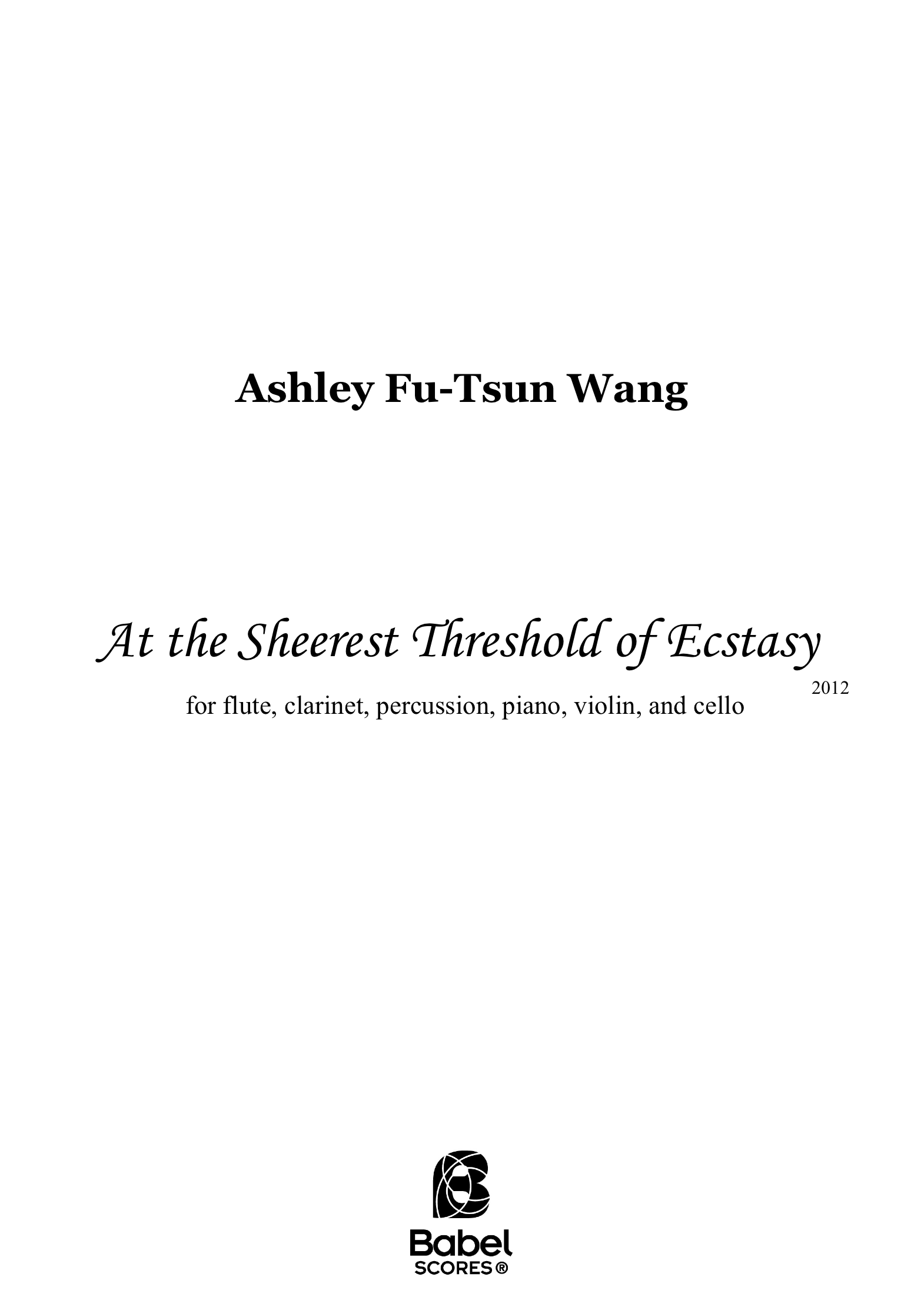 At the Sheerest Threshold of Ecstasy Ashley Fu Tsun Wang A4 z