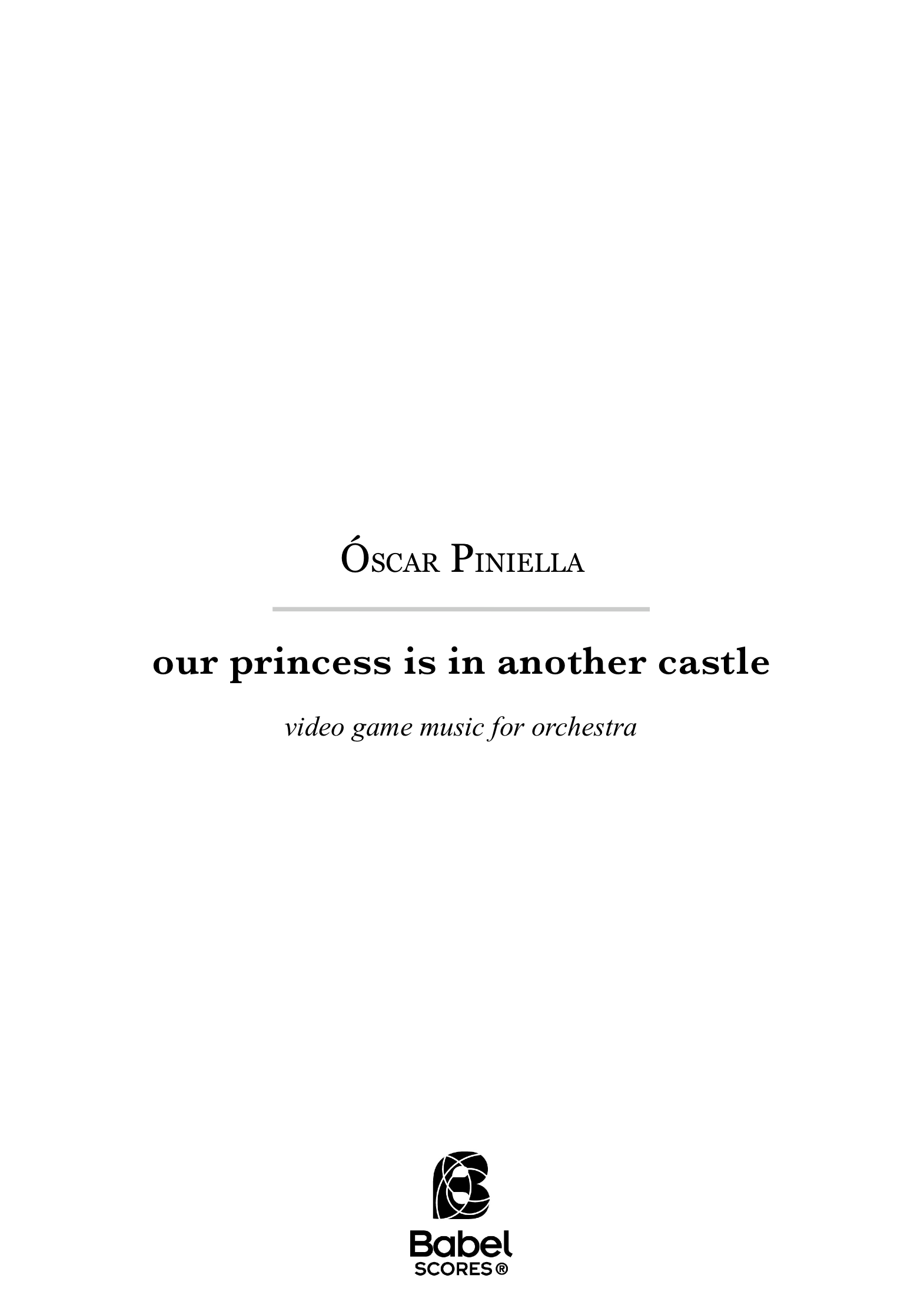 Our princess is in another castle partitura z