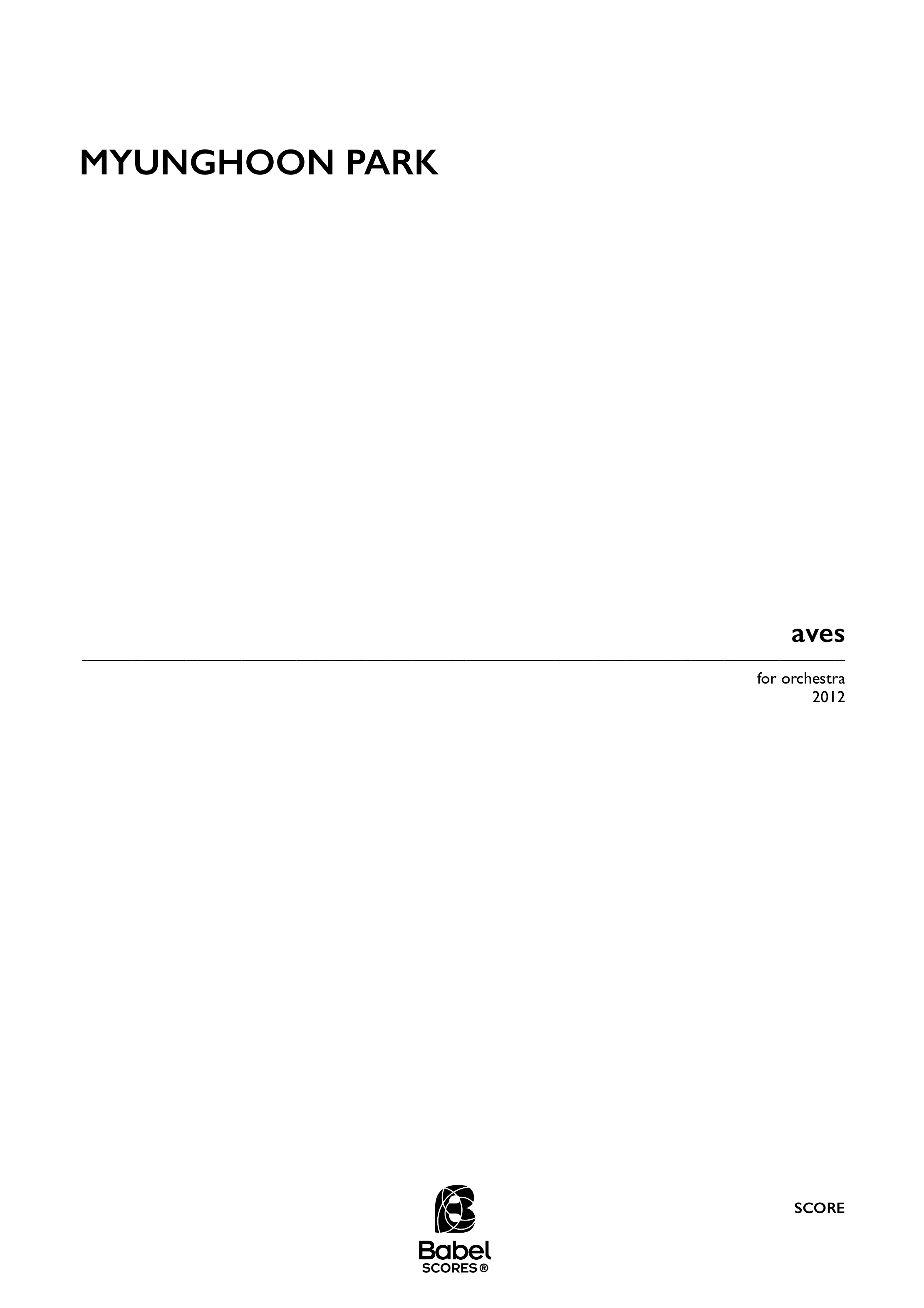 Score aves for orchestra Myunghoon Park A3 z