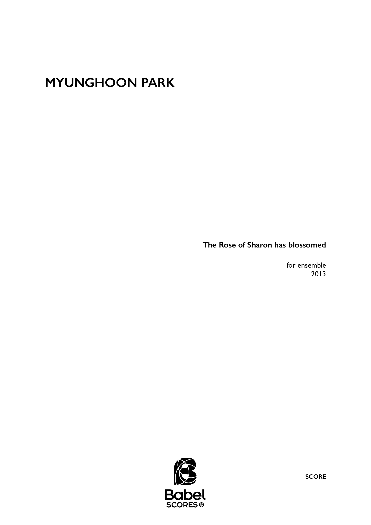 Score the rose of sharon has blossomed for ensemble Myunghoon Park A4 z