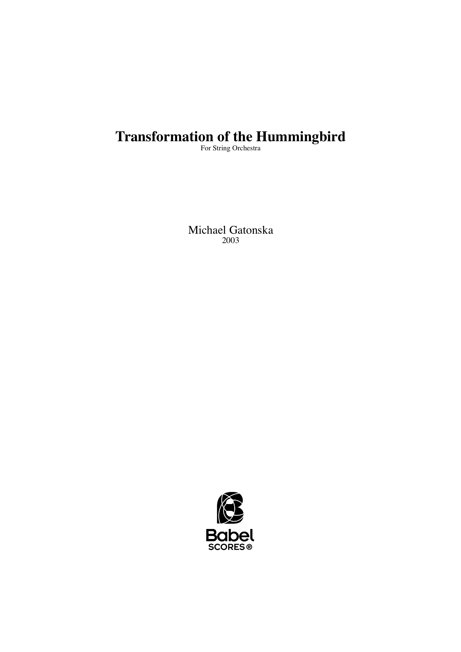 Transformation of the Hummingbird