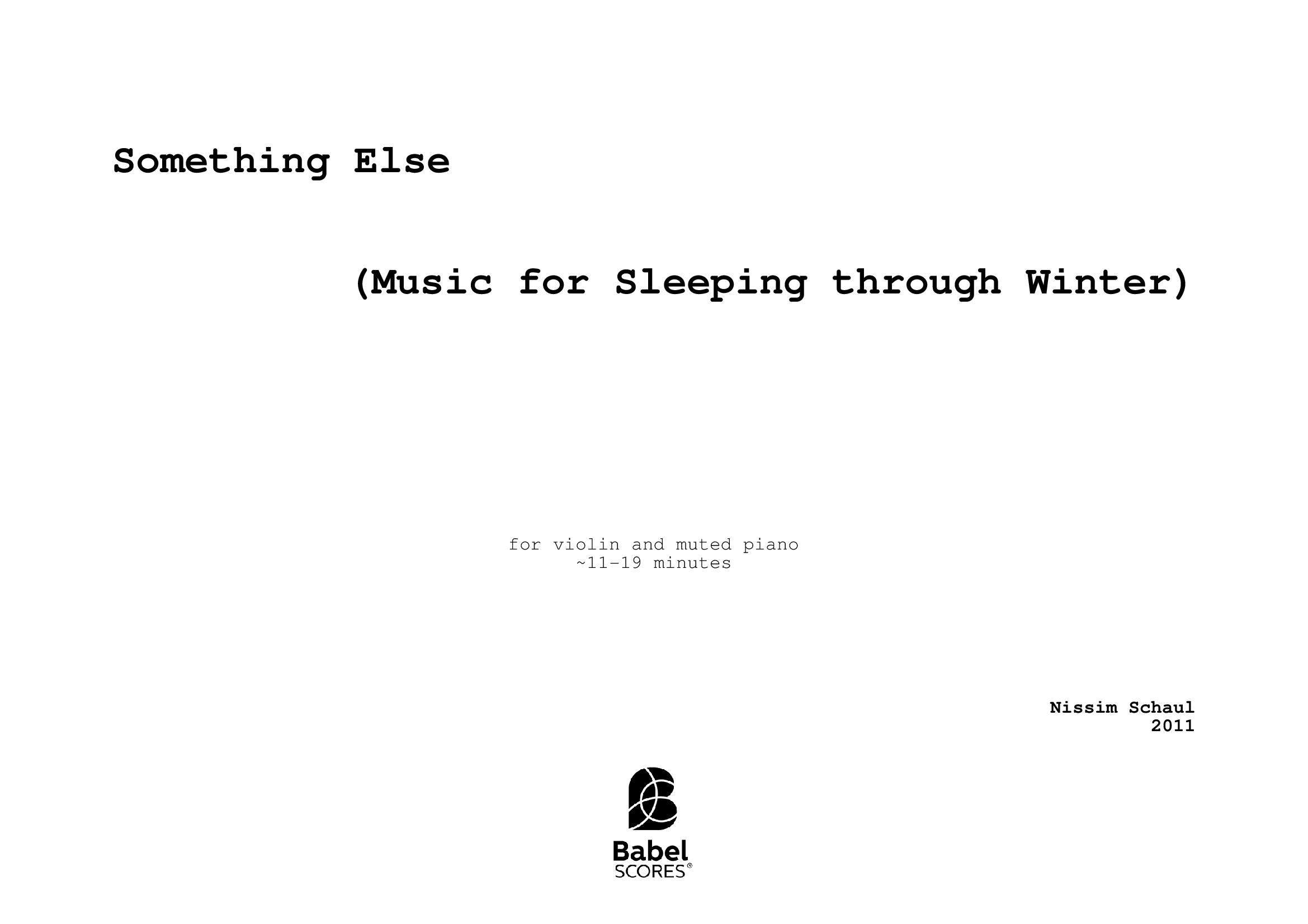 Something Else (Music for Sleeping through Winter)