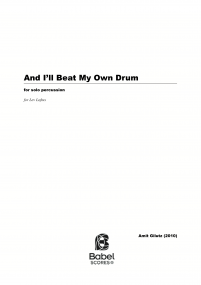 And I'll Beat My Own Drum