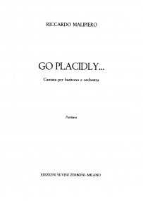 Go placidly_Malipiero Riccardo 1