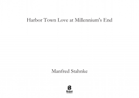 Harbor Town Love at Millennium s End