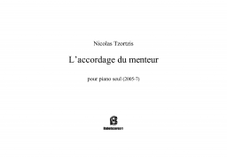 L'accordage du menteur