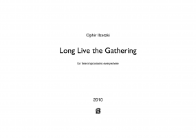 Long live the gathering