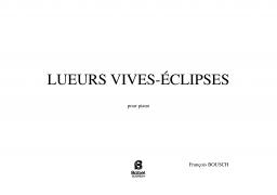 Lueurs vives-eclipses