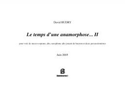 Le temps d'une anamorphose… II
