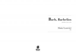 Bach, Bachelios