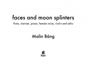 Faces and Moon Splinters