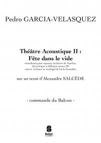 Fête dans le vide - Théâtre Acoustique II