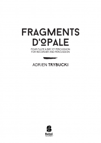 Fragments d'Opale [recorder]