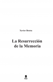 La Resurrección de la Memoria