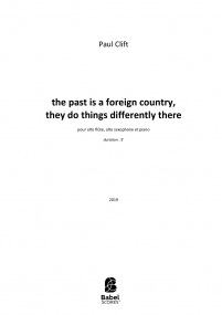 the past is a foreign country, they do things differently there