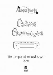 Poème Parodique (mixed choir)