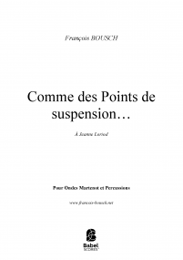 Comme des points de suspension …