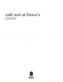 café noir at Grave's