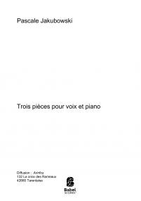 Trois pièces pour voix et piano