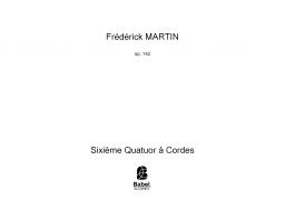 Sixième Quatuor à Cordes