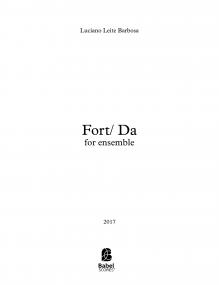 Fort/ Da