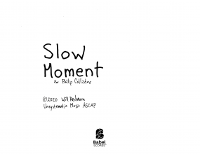 Slow Moment