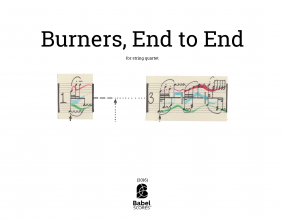 Burners, End to End
