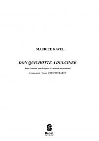 Maurice Ravel : DON QUICHOTTE A DULCINEE