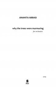 why the trees were murmuring