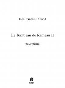 Le Tombeau de Rameau II
