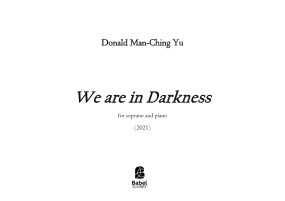 We are in Darkness