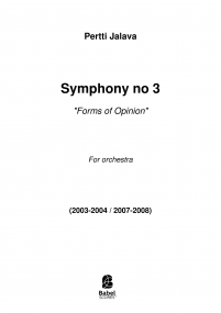 "Symphony no 3 ""Forms of Opinion"""
