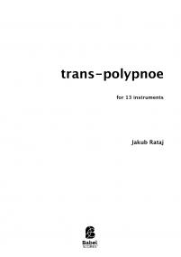 Trans-Polypnoe