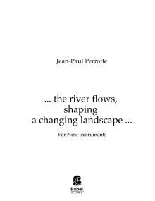 ...the river flows, shaping a changing landscape...
