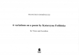 6 Variations on a poem by Katarzyna Fetlińska
