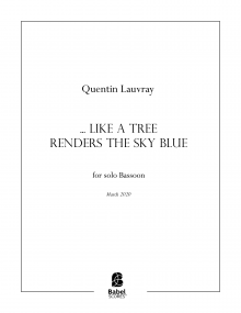 ...like a tree renders the sky blue