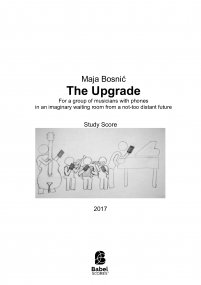 The Upgrade [for a group of musicians with phones ...in an imaginary waiting room from a not-too distant future)