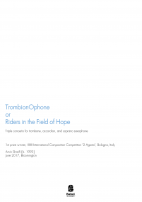 TrombionOphone or Riders in the Field of Hope