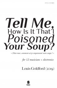 Tell Me, How Is It That I Poisoned Your Soup? image