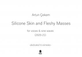 Silicone Skin and Fleshy Masses