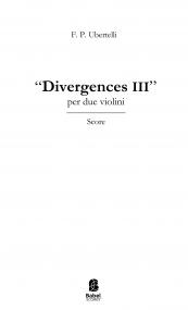 Divergences III
