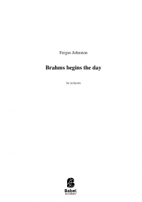 Brahms Begins The Day