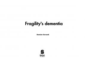 Fragility's dementia