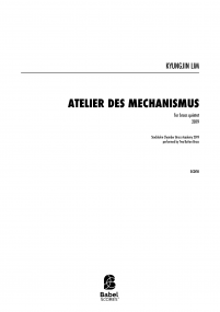 Atelier des Mechanismus