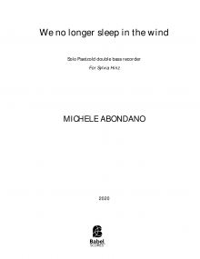 We no longer sleep in the wind