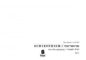 Schizoprism