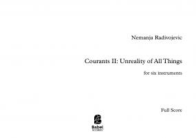 Courants II: Unreality of All Things
