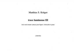 Trace lumineuse III